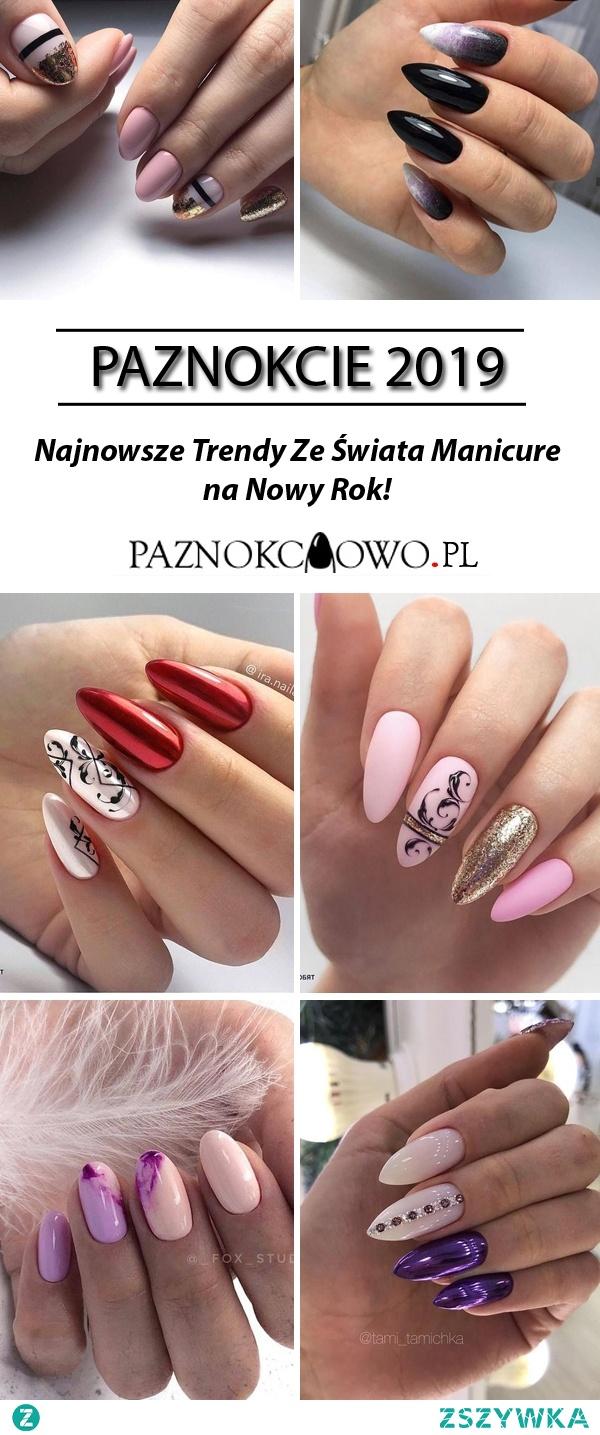 Paznokcie 2019 Najnowsze Trendy Ze świata Manicure Na Nowy Rok Na
