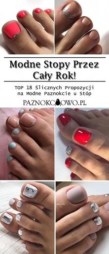 Modny Pedicure na Cały Rok! TOP 18 Ślicznych Propozycji na Modne Paznokcie u Stóp