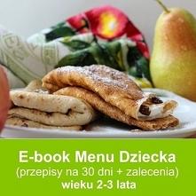 E-book z Menu dla dziecka w wieku 2-3 lata z przepisami i zaleceniami do diety do pobrania. Kliknij i zobacz.