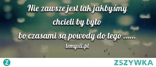 Nie zawsze jest tak jak....  mojecytatki .pl/9717-nie_zawsze_jest_tak_......html  #mem #cytat #cytaty #memy #girl #boy #polishgirl #polishboy #oznacz
