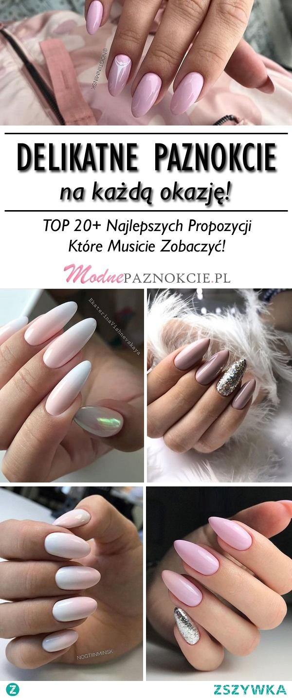 Delikatny Manicure na Każdą Okazję! – TOP 20+ Najlepszych Propozycji Które Musicie Zobaczyć!