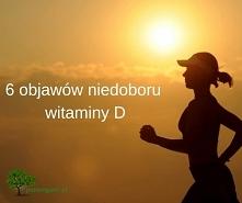 6 objawów niedoboru witaminy D