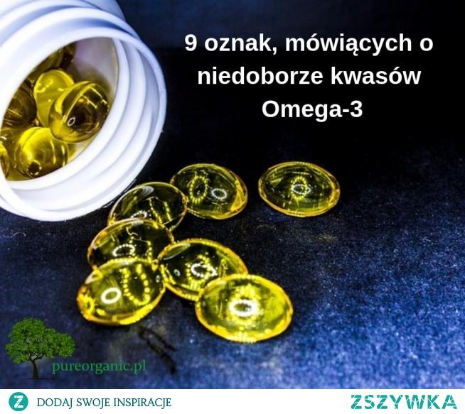 9 oznak, mówiących o niedoborze kwasów Omega-3
