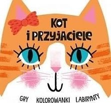 Kot i przyjaciele. Gry-kolorowanki-labirynty