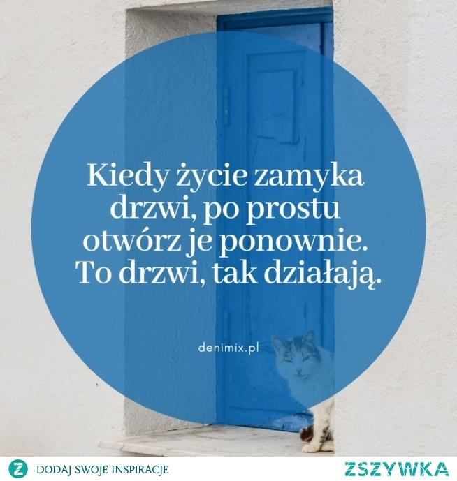 Kiedy życie zamyka drzwi...