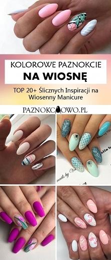 Kolorowe Paznokcie na Wiosnę – TOP 20+ Ślicznych Inspiracji na Wiosenny Manicure