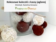 Kokosowe kuleczki z kaszy j...