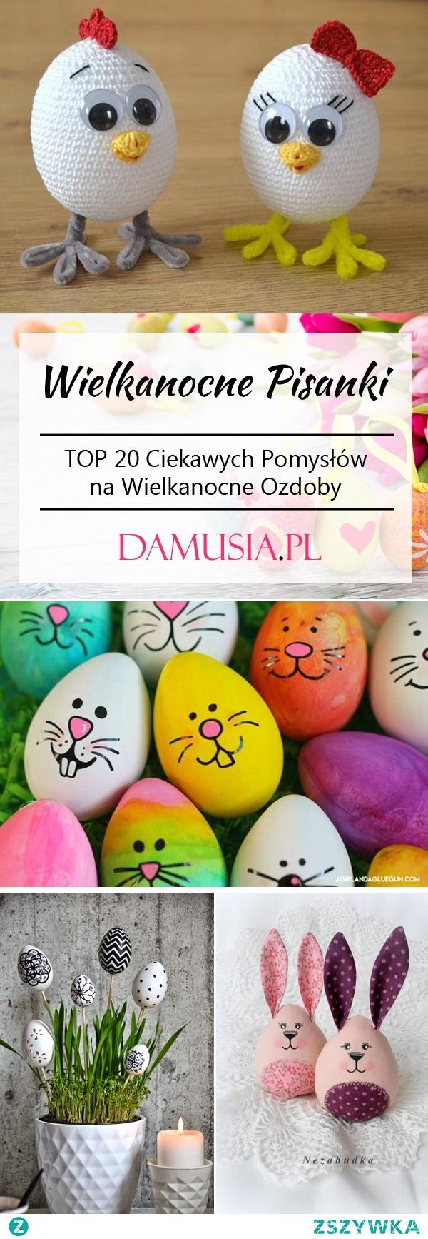 Wielkanocne Pisanki DIY- TOP 20 Ciekawych Pomysłów na Wielkanocne Ozdoby