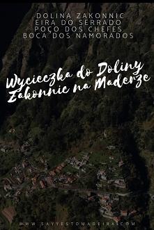 Dolina Zakonnic na Maderze:...