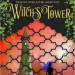 The Witch's Tower -Tam...