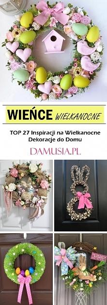 Wieńce Wielkanocne – TOP 27...