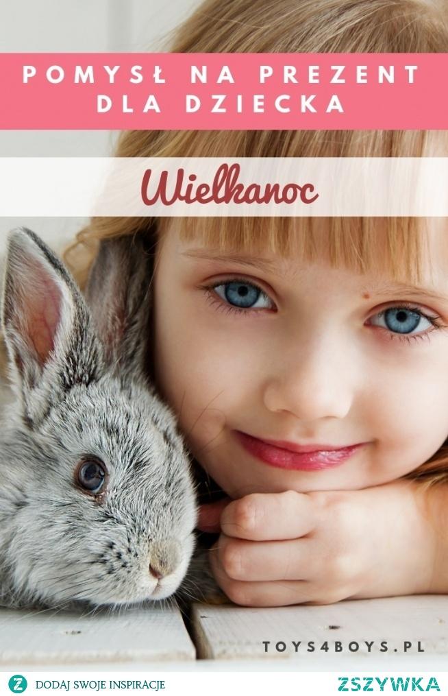Pomysły na prezent na Wielkanoc dla dziecka znajdziecie na blogu Toys4Boys