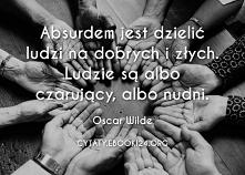 Oscar Wilde cytat o dzielen...