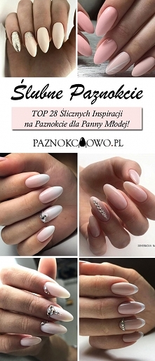 Ślubne Paznokcie – TOP 28 Ś...