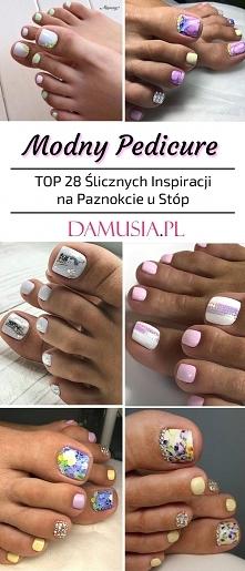Modny Pedicure – TOP 28 Śli...
