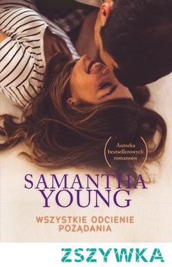 11. Samantha Young - Wszystkie odcienie pożądania