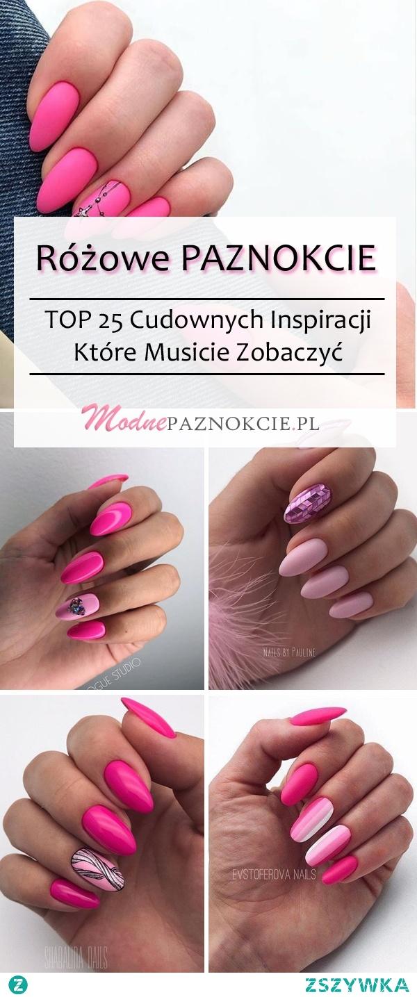 Różowe Paznokcie – TOP 25 Cudownych Inspiracji Dla Was!