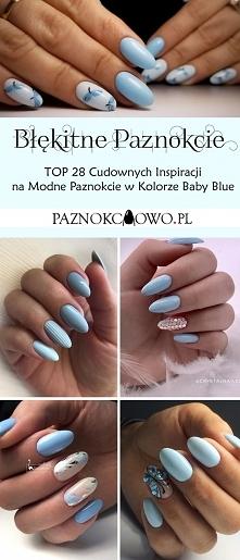 Błękitne Paznokcie – TOP 28...