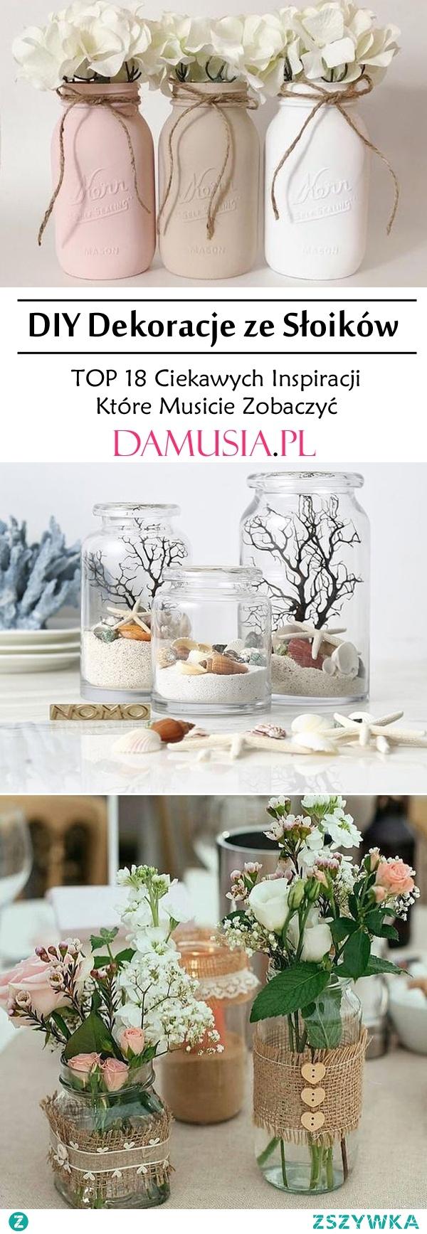DIY Dekoracje ze Słoików