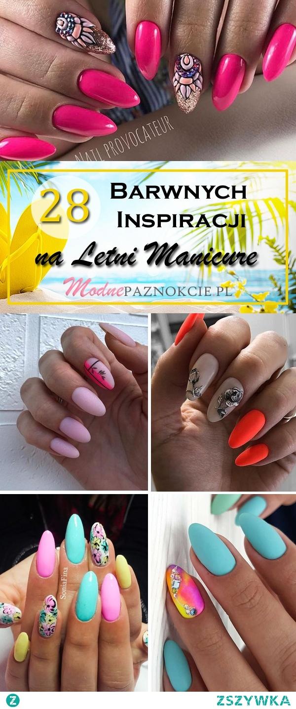 TOP 28 Barwnych Inspiracji na Letni Manicure