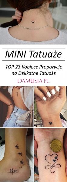 Mini Tatuaż – TOP 23 Kobiec...