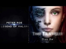 Peter Roe - Legend of Valor...