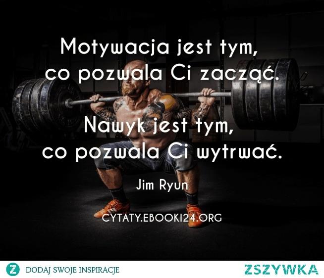 Jim Ryun cytat o motywacji i nawyku