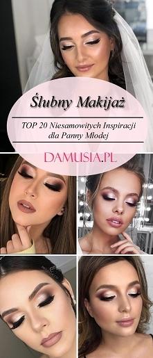 Ślubny Makijaż – TOP 20 Niesamowitych Inspiracji dla Panny Młodej