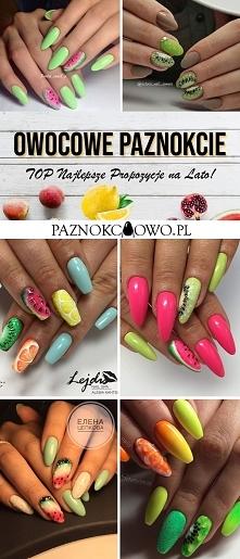 Owocowe Paznokcie – TOP Najlepsze Propozycje na Lato!