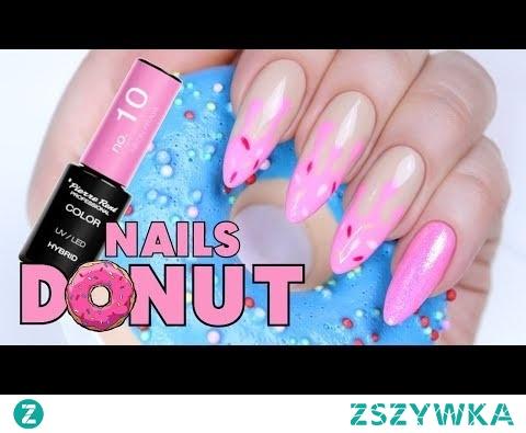 Donut Nails - słodkie paznokcie hybrydowe krok po kroku * hybrydy Pierre Rene * Candymona