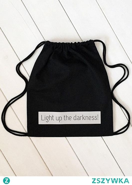 Odblaskowy worek LIGHT UP THE DARKNESS!