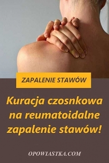 Kuracja czosnkowa na reumat...