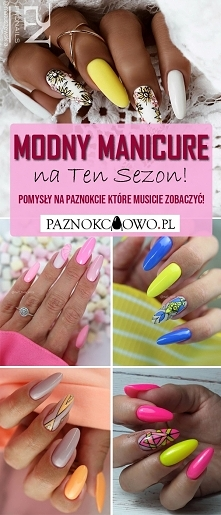Modny Manicure na Ten Sezon...