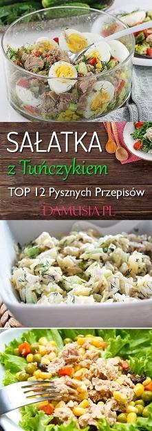 Sałatka z Tuńczykiem -TOP 12 Pysznych Przepisów Które Musicie Poznać!