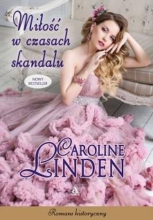 """""""Miłość w czasach skandalu"""" Penelope Weston nie cierpi lorda Benedi..."""