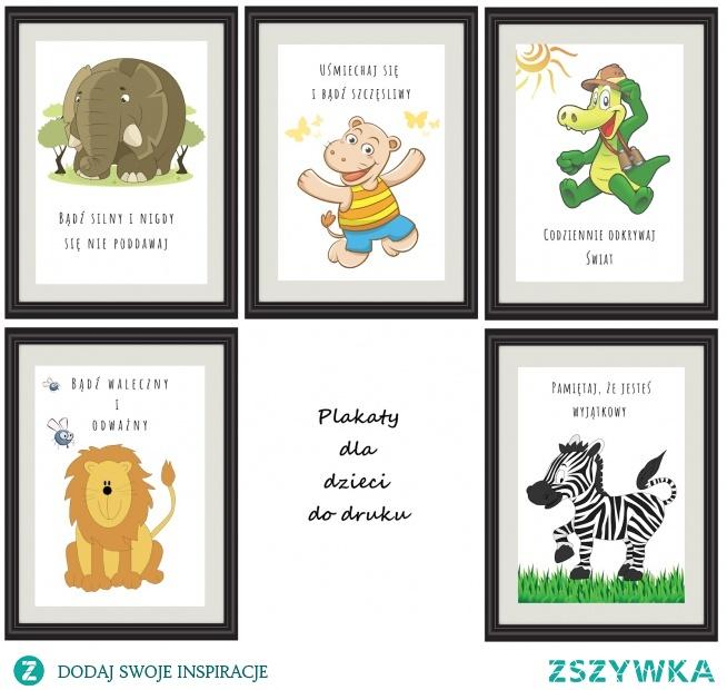 Plakaty Motywacyjne Dla Dzieci Do Druku Na Moje Diy Zszywkapl