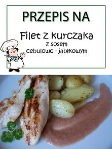 Filet z kurczaka z sosem cebulowo - jabłkowym