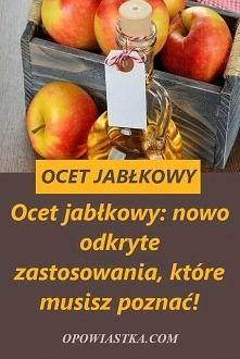 Ocet jabłkowy: nowo odkryte...