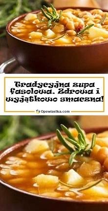 Tradycyjna zupa fasolowa. Z...