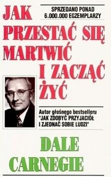 Dale Carnegie - Jak Przesta...
