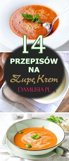 Zupa Krem – TOP 14 Przepisó...