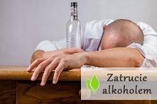 Zatrucie alkoholem - objawy...