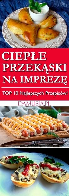 Przekąski na Ciepło – Idealne na Imprezę | TOP 10 Najlepszych Przepisów!