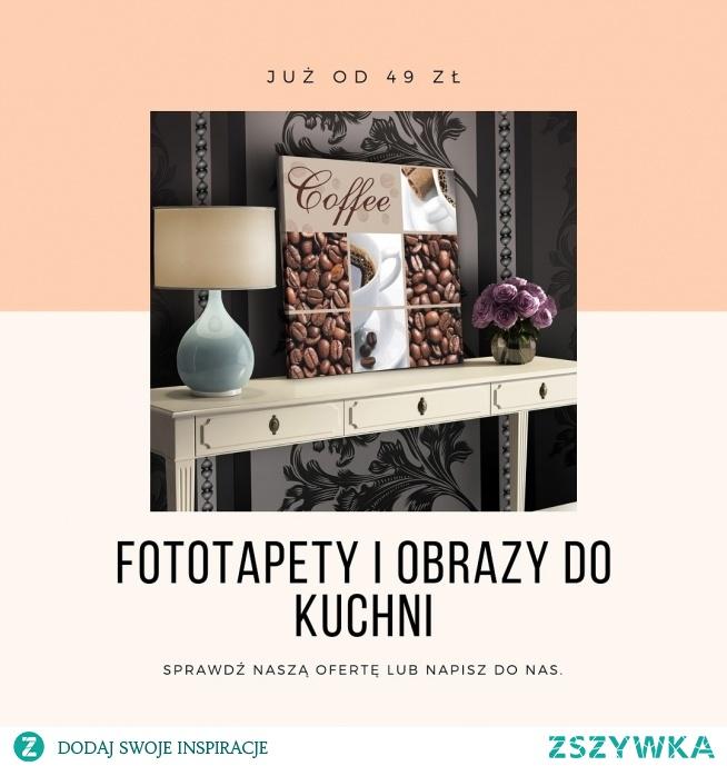 Fototapety i obrazy do kuchni już od 49 zł  :)