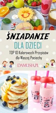 Śniadanie dla Dzieci – TOP ...