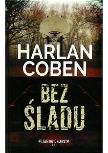 Harlan Coben - Bez śladu  Niespodziewanie do Myrona Bolitara zwraca się właśc...