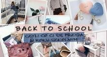 Back to school, czyli co Ci...