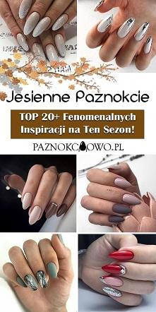 Paznokcie na Jesień – TOP 2...