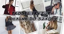 Proste fryzury idealne do s...