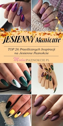Modny Manicure na Jesień – ...